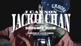"""J Cannon ft. Designer Flow - """"Jackie Chan"""""""