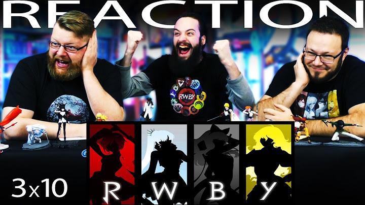 rwby volume 3 chapter 10 reaction battle of beacon