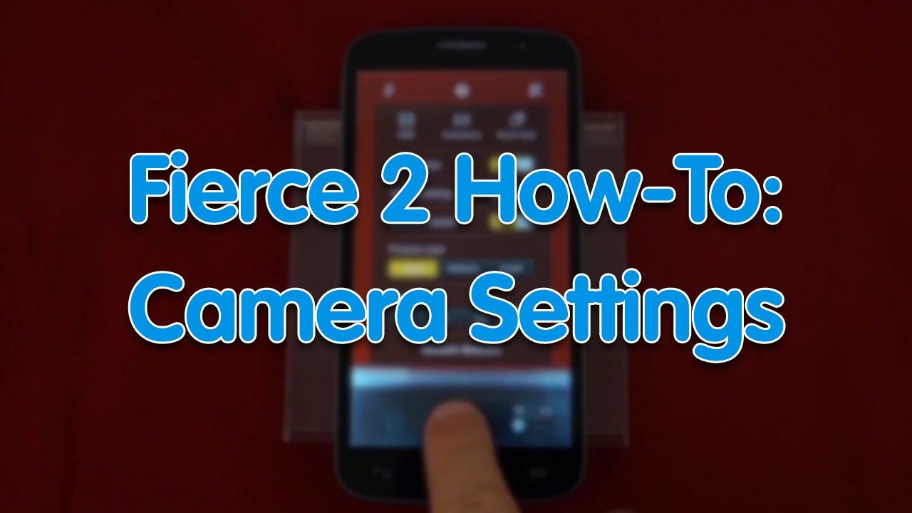 Alcatel Fierce XL Camera Settings Videos - Waoweo