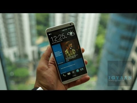 HTC One Max First Unboxing and Hands On Review - iGyaan