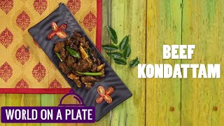 How to make Beef Kondattam | World on a Plate | Manorama Online Recipe