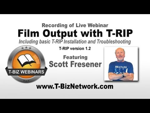 Film Output with T-RIP by Scott Fresener