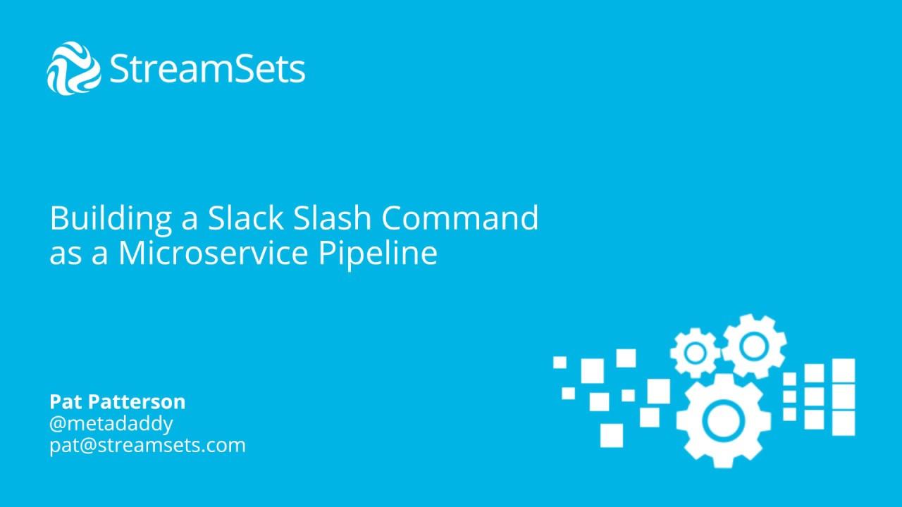 Building a Slack Slash Command as a Microservice Pipeline