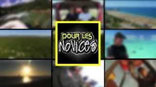 """Bande annonce chaîne """"Pour Les Novices®"""""""