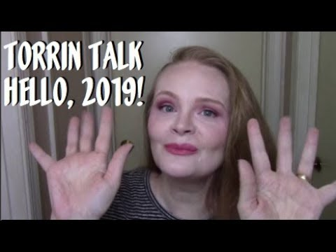 Torrin Talk: Hello, 2019!