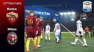 Roma Vs Milan • 22°Giornata • PES 2019 Patch [Giù]
