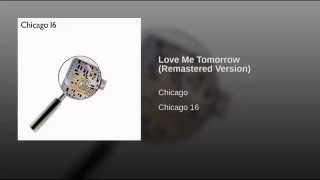 Love Me Tomorrow (Remastered Version)