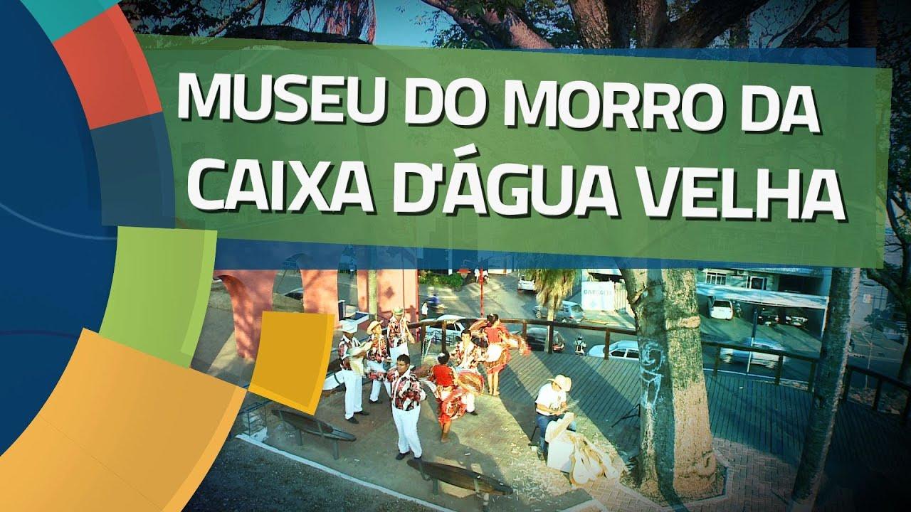 Conhecendo Museus - Ep. 11: MUSEU DO MORRO DA CAIXA D'ÁGUA VELHA