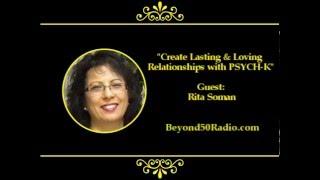 Schaffen Sie sich Bleibende und Liebende Beziehungen mit PSYCH K