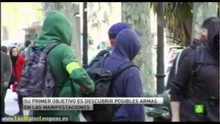25 s policas infiltrados para provocar en las manifestaciones pillados en las noticias