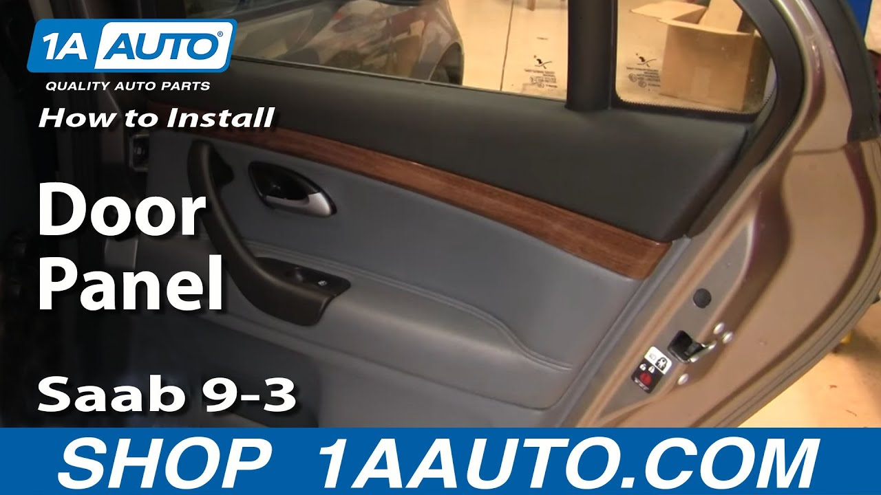 How To Install Replace Remove Rear Door Panel Saab 9 3 03