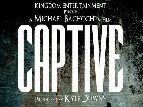 Captive - Official Trailer (#1) [HD]