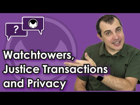 Bitcoin Q&A: Watchtowers, Justice Transactions and Privacy