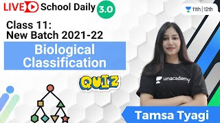 Class 11   New Batch 2021-22   Biological Classification Quiz   Biology   Tamsa Tyagi
