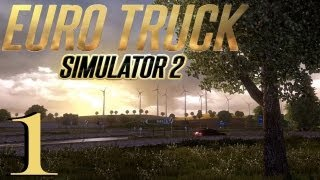 Euro Truck Simulator 2 Lets Play/Playthrough w/ ColeTrainxx - Episode 1 (Calais to Dover)