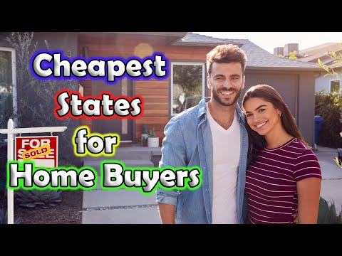 10 Cheapest States To Buy A Home In America