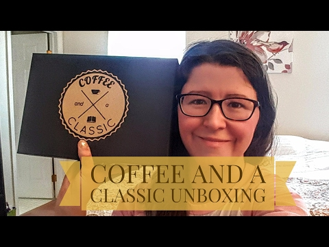 Coffee and a Classic Book Box Unboxing | February 2017