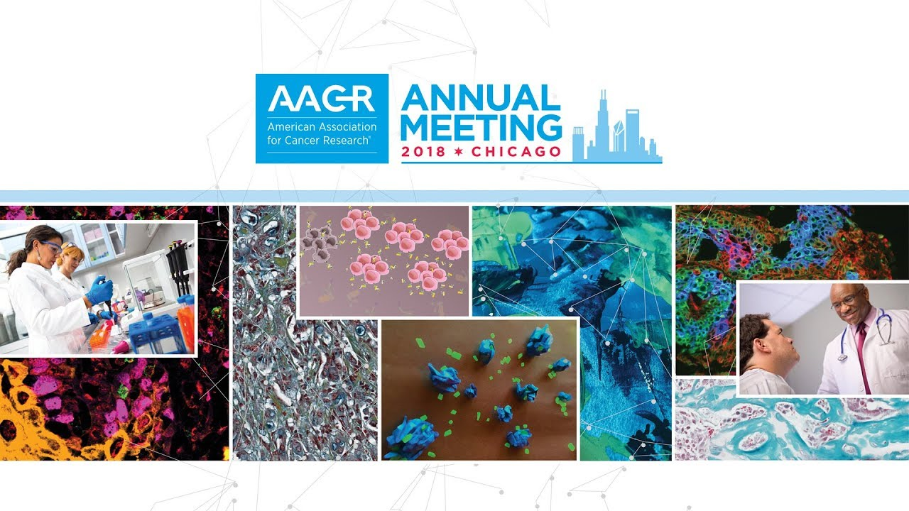 AACR Annual Meeting 2018