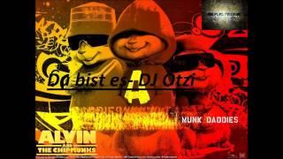 Chipmunks Du Bist Es-DJ Ötzi