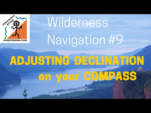 Wilderness Navigation #9 - Adjusting Declination on your Compass - croc.org
