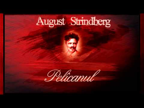 Pelicanul - August Strindberg