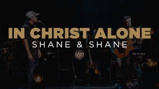 Shane & Shane: In Christ Alone