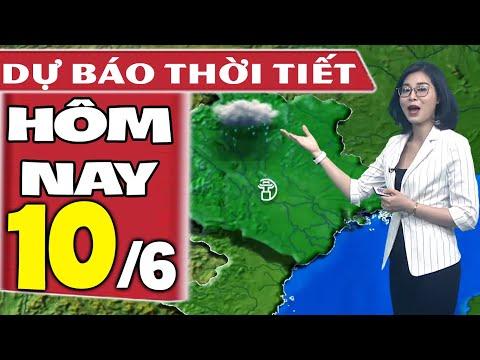 Dự báo thời tiết hôm nay mới nhất ngày 10/6/2020 | Dự báo thời tiết 3 ngày tới