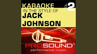 Good People (Karaoke With Background Vocals) (In the style of Jack Johnson)