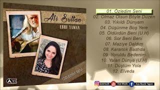 Ali Sultan Ft. Ebru Yaman - Özledim Seni