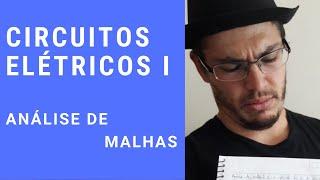 Circuitos Elétricos I - ANÁLISE DE MALHAS