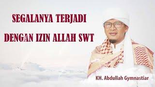 SEGALANYA TERJADI ATAS IZIN ALLAH Aa Gym di Kajian Tauhid Masjid Istiqlal 10 februari 2019