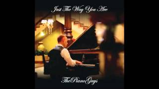 Just the Way You Are (Piano) Arranged by the Piano Guys