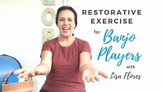 17 Restorative Exercises for Musicians
