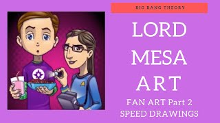 How I draw Playing Dr. from the Big Bang Theory Part 2.  By Lord Mesa