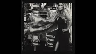 Mariah Carey - With You (Clean)