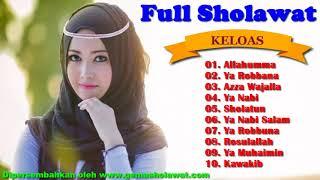 Full Sholawat TERBAIK Versi KELOAS (Music Mellifluous of Sholawat KELOAS) HD