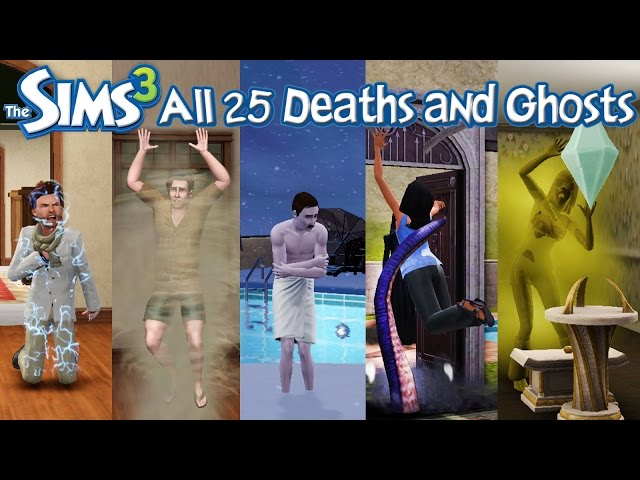 The Sims 3: All 25 Deaths and Ghosts (Base Game + Expansion Packs)