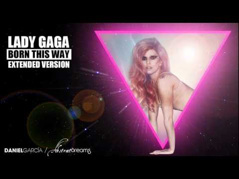 Lady GaGa - Born This Way (Extended Album Version)