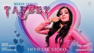TAVEET (Official Video) | Mehak Jamaal | Latest Punjabi Songs 2019