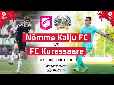 Nomme Kalju Kuressaare FC Goals And Highlights