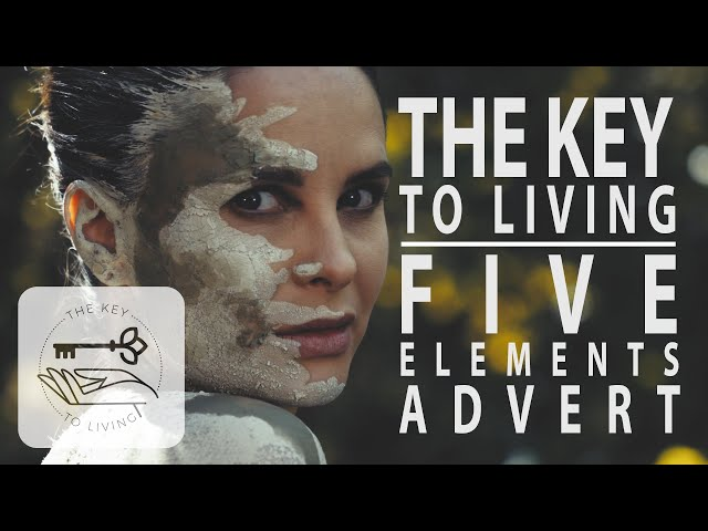 The Key to Living - 5 Elements