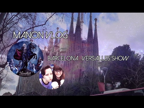 [Barcelona Vlog] Versailles Show and Barcelona for the First Time.