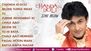Chanda Ki Doli Full Songs - Jukebox - Sonu Nigam