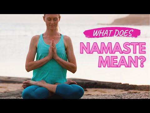 The Meaning Of Namaste (Namaskar)