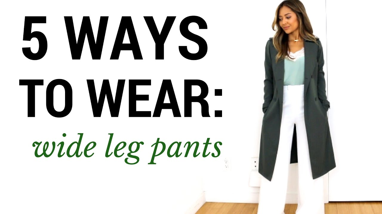 1a38a340a2 5 Ways To Wear: Wide Leg Pants | Outfit Ideas + Lookbook + How To Style
