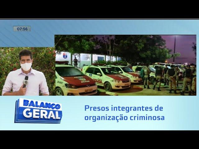 Presos integrantes de organização criminosa que atuava em Maceió e Rio Largo