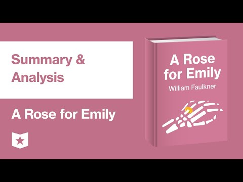A Rose For Emily By William Faulkner | Summary & Analysis