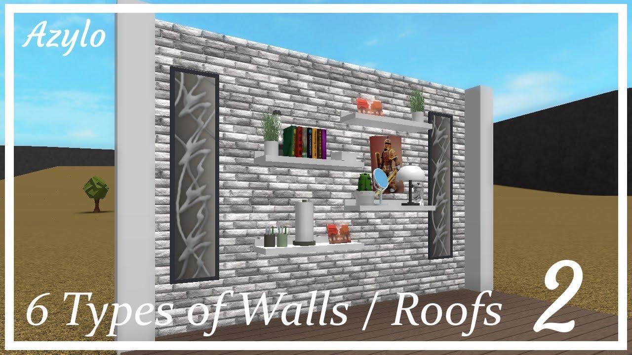 Roblox Bloxburg 6 Wall Roof Ideas 2 Youtube