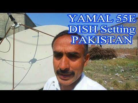 How to set 55E YAMAL satellite in Pakistan?