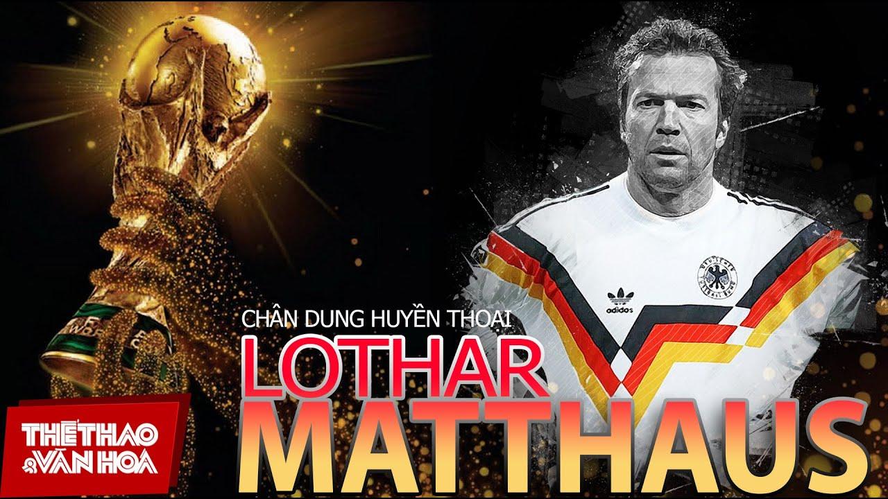 [CHÂN DUNG HUYỀN THOẠI] Tiểu hoàng đế Lothar Matthaus - Đối thủ khó khăn nhất của siêu sao Maradona